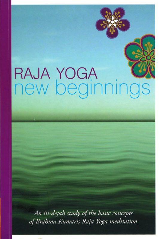 Raja Yoga New Beginnings