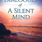 Cover of Dialogues of a Silent Mind