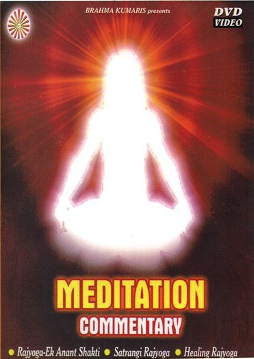 brahmakumari meditation commentary